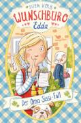 Wunschbüro Edda - Der Oma-Sissi-Fall - Band 2